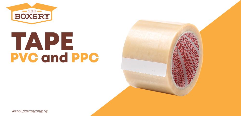Tape: PPC vs PVC